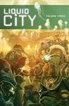Liquid City, Vol. 3