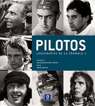 Pilotos legendarios de la Fórmula 1 por Xavier Chimits, Bernard Cahier, Paul-Henri Cahier