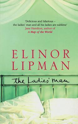 The Ladies' Man by Elinor Lipman
