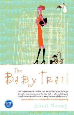 The Baby Trail by Sinéad Moriarty