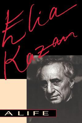 Elia Kazan by Elia Kazan