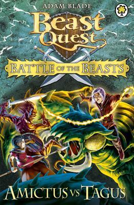 Amictus Vs. Tagus (Beast Quest: Battle of the Beasts, #2)