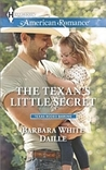 The Texan's Little Secret (Texas Rodeo Barons, #3)