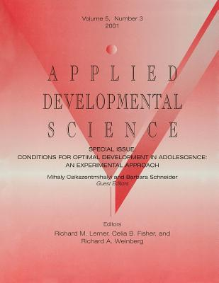 Conditions for Optimal Development in Adolescence: An Experiential Approach: A Special Issue of Applied Developmental Science