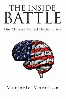 The Inside Battle: Our Military Mental Health Crisis