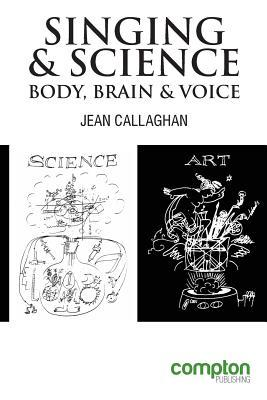 Singing and Science: Body, Brain and Voice