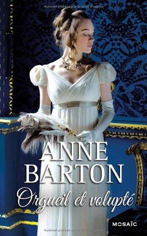 Orgueil et volupté by Anne  Barton