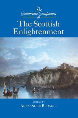 The Cambridge Companion to the Scottish Enlightenment
