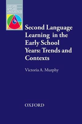 second-language-learning-in-the-early-school-years-trends-and-contexts