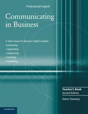 Communicating in Business Teacher's Book by Simon Sweeney