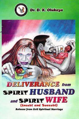 Descarga gratuita de un libro en pdf Deliverance from Spirit Husband and Spirit Wife