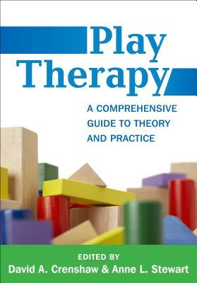 play-therapy-a-comprehensive-guide-to-theory-and-practice