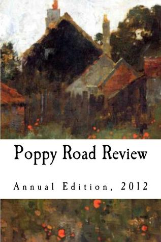 Poppy Road Review (Annual Edition 2012)