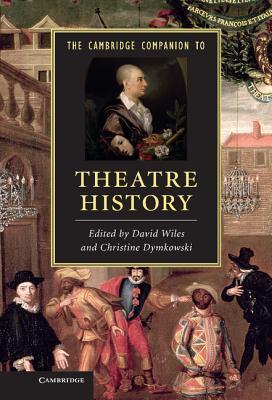 the-cambridge-companion-to-theatre-history