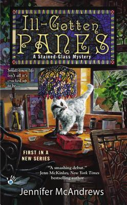 Ill-Gotten Panes (Stained-Glass, #1)