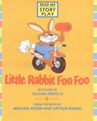 Little Rabbit Foo Foo: Play