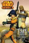Ezra's Gamble (Star Wars Rebels)