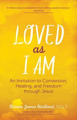 Loved as I Am by Miriam James Heidland S O L T
