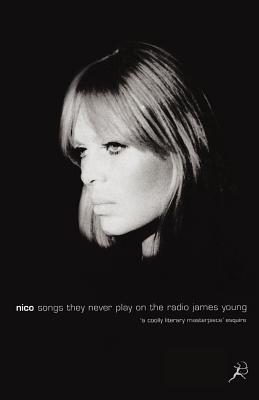 Nico: Songs They Never Play on the Radio