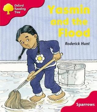 Oxford Reading Tree: Stage 4: Sparrows: Yasmin and the Flood