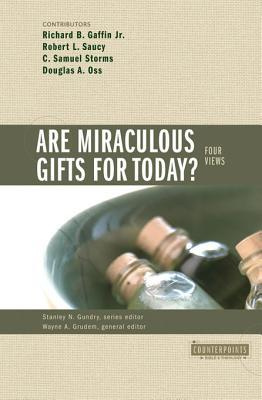 Are Miraculous Gifts for Today?: 4 Views (ePUB)