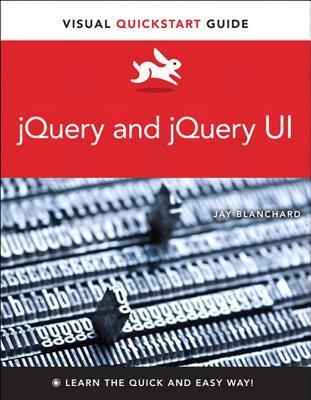 9780321885142: jquery and jquery ui: visual quickstart guide.