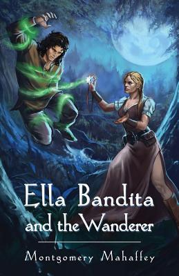 Ella Bandita and the Wanderer