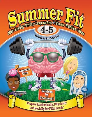 Summer Fit, Grades 4-5: Exercises for the Brain and Body While Away