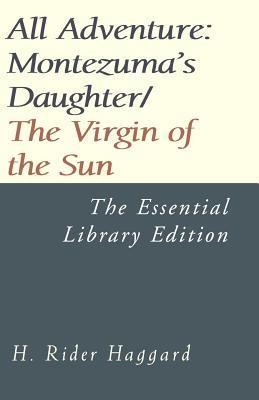 Montezuma's Daughter/The Virgin of the Sun