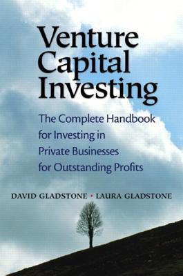 Venture Capital Investing: The Complete Handbook f...