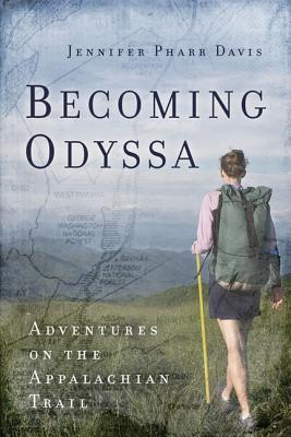 Becoming Odyssa by Jennifer Pharr Davis