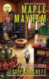Maple Mayhem (Sugar Grove Mystery, #2)