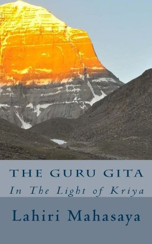 The Guru Gita: In The Light of Kriya