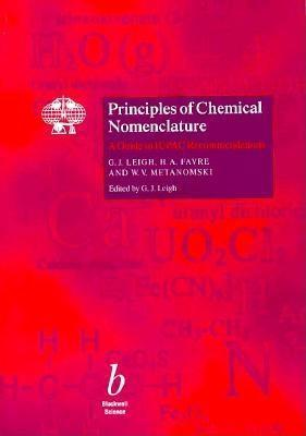 Principles Of Chemical Nomenclature: A Guide To Iupac Recommendations