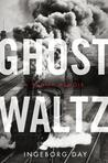 Ghost Waltz: A Family Memoir