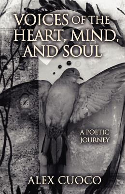 Voices of the Heart, Mind, and Soul