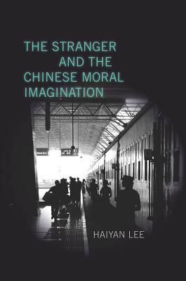 The Stranger and the Chinese Moral Imagination