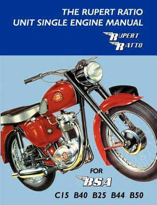 The rupert ratio unit single engine manual for bsa c15 b40 b25 5731694 asfbconference2016 Gallery