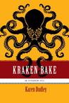 Kraken Bake (Epikurean Epic, #2)