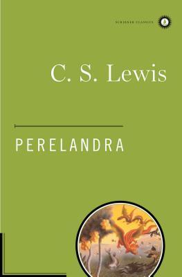 Perelandra by C.S. Lewis