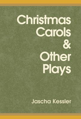 Christmas Carols & Other Plays