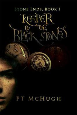 Keeper of the Black Stones by P.T. McHugh