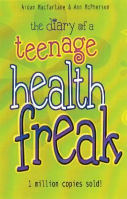 Descarga gratuita de pdf The Diary of a Teenage Health Freak