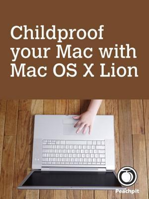 Childproof Your Mac, with Mac OS X Lion