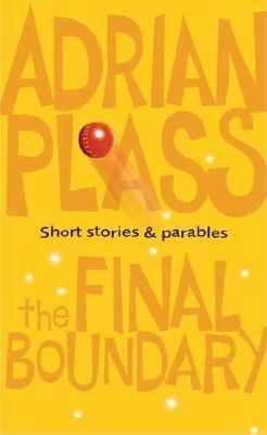 The Final Boundary by Adrian Plass