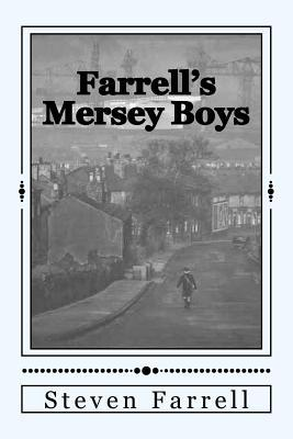 farrell-s-mersey-boys-farrell-s-original-beatles-novel