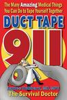 Duct Tape 911 by James   Hubbard