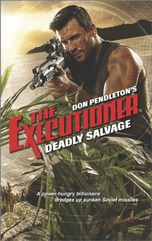 Deadly Salvage (The Executioner, #430)
