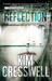 Reflection (Whitney Steel, #1) by Kim Cresswell