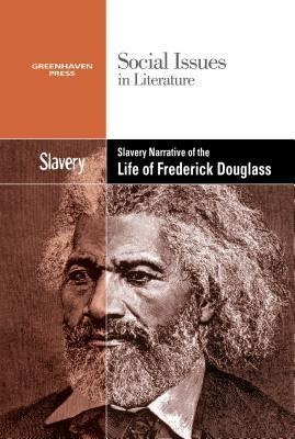 Slavery in the Narrative of the Life of Frederick Douglass